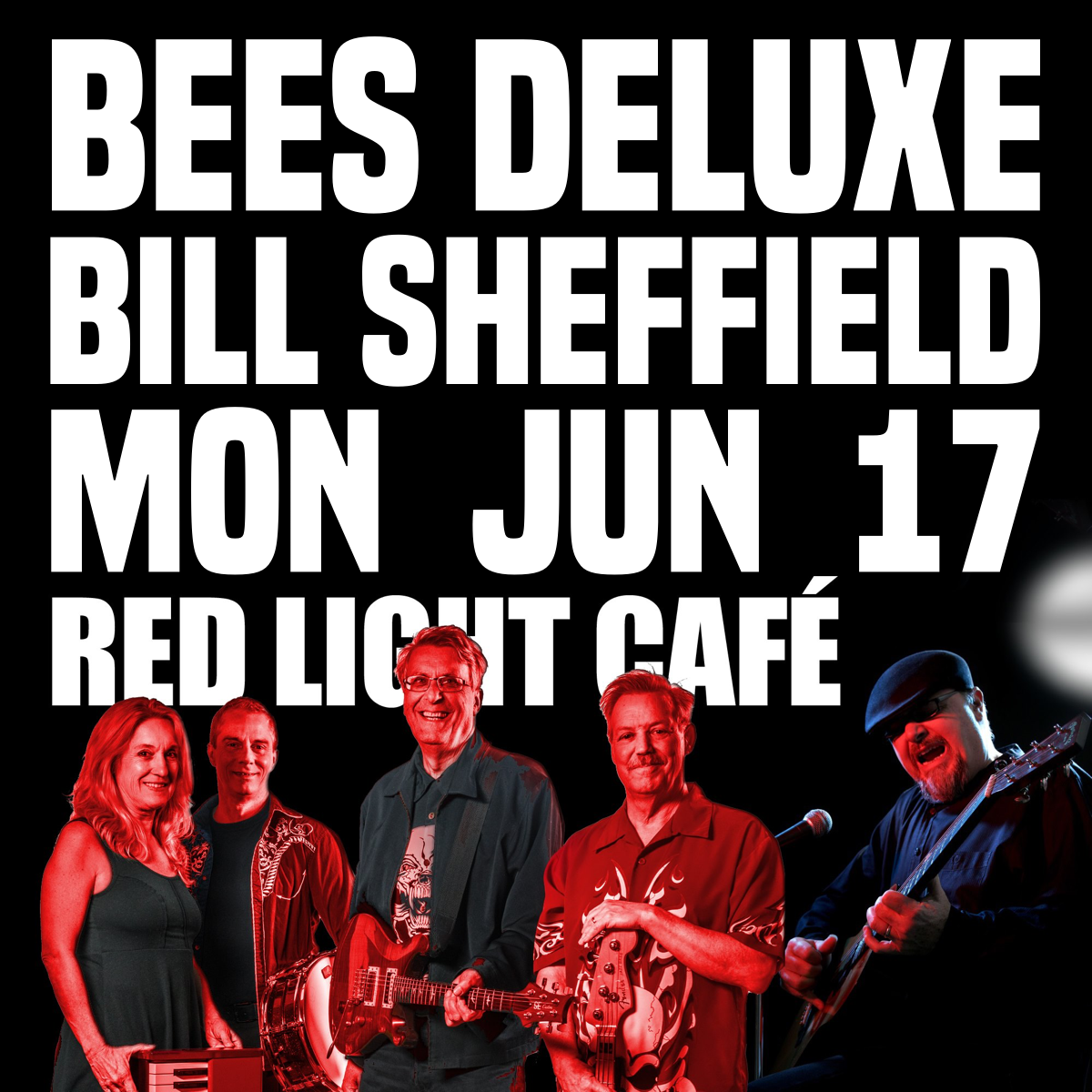 Bees Deluxe + Bill Sheffield: Double Your Blues — June 17, 2019 — Red Light Café, Atlanta, GA