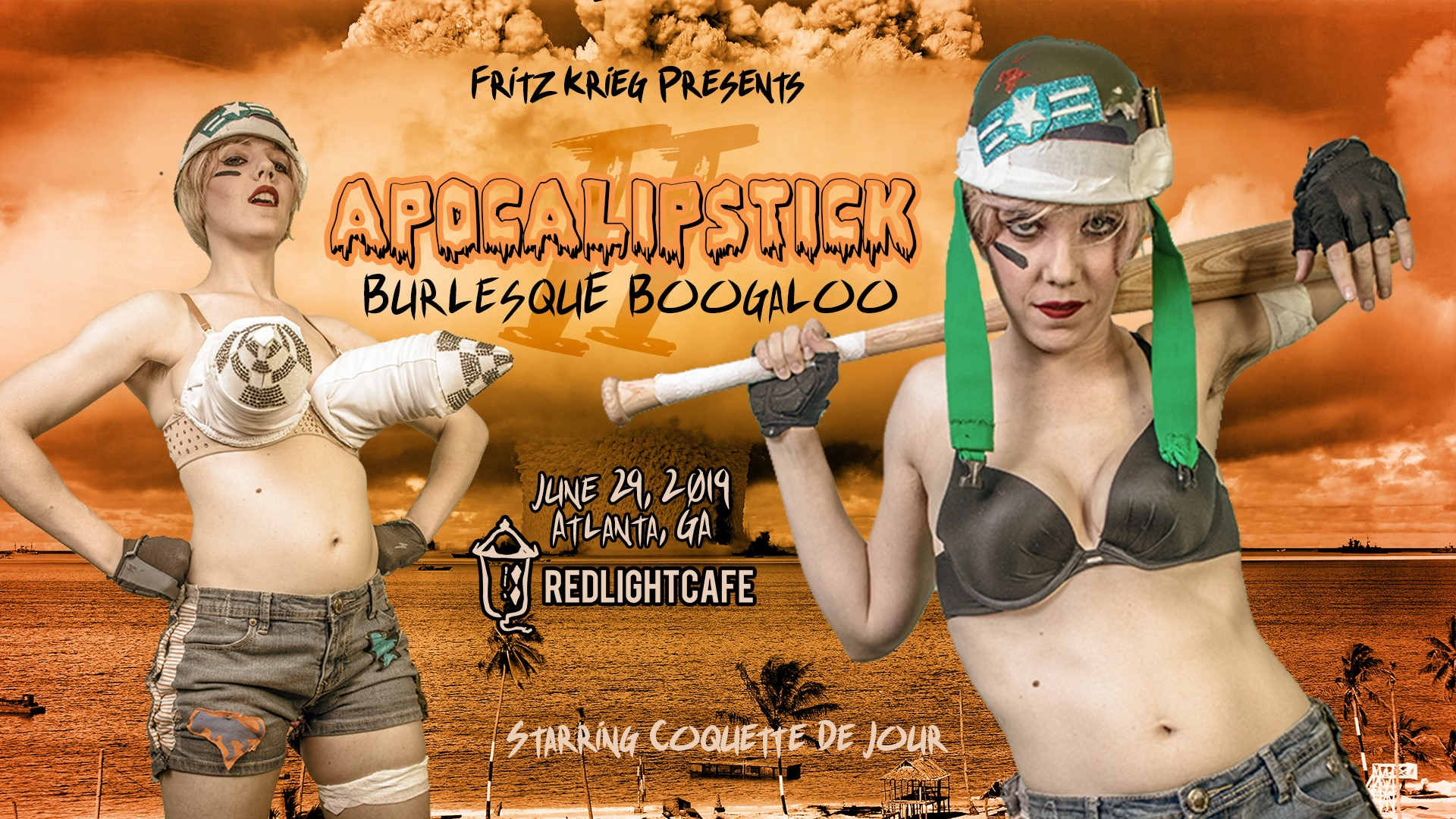 Apocalipstick 2: Burlesque Boogaloo — June 29, 2019 — Red Light Café, Atlanta, GA
