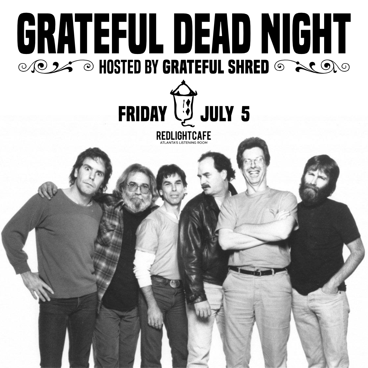 Grateful Dead Night (hosted by Grateful Shred) — July 5, 2019 — Red Light Café, Atlanta, GA