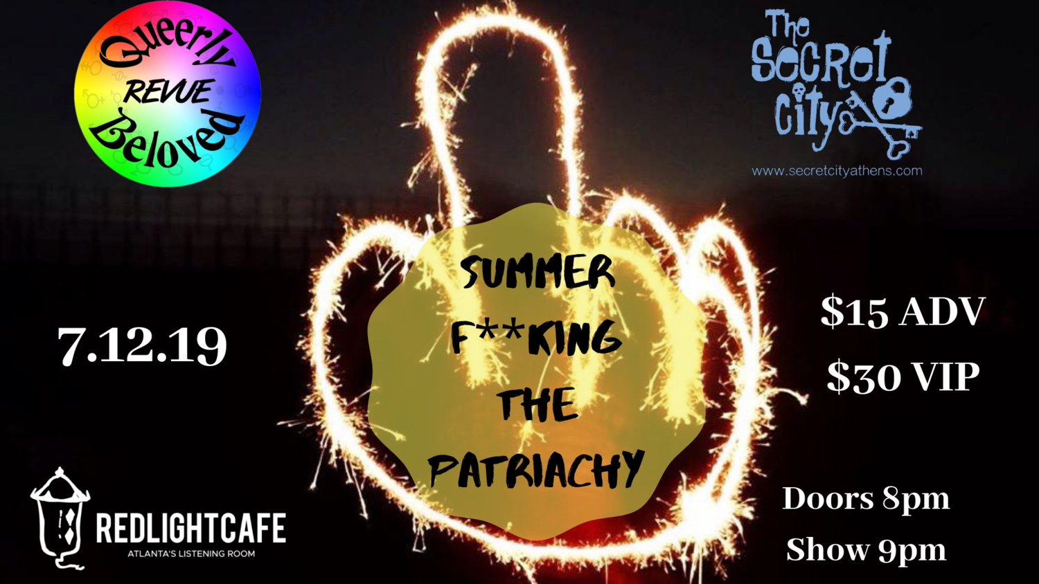 Queerly Beloved Revue And Secret City Present: Summer F**king the Patriarchy — July 12, 2019 — Red Light Café, Atlanta, GA