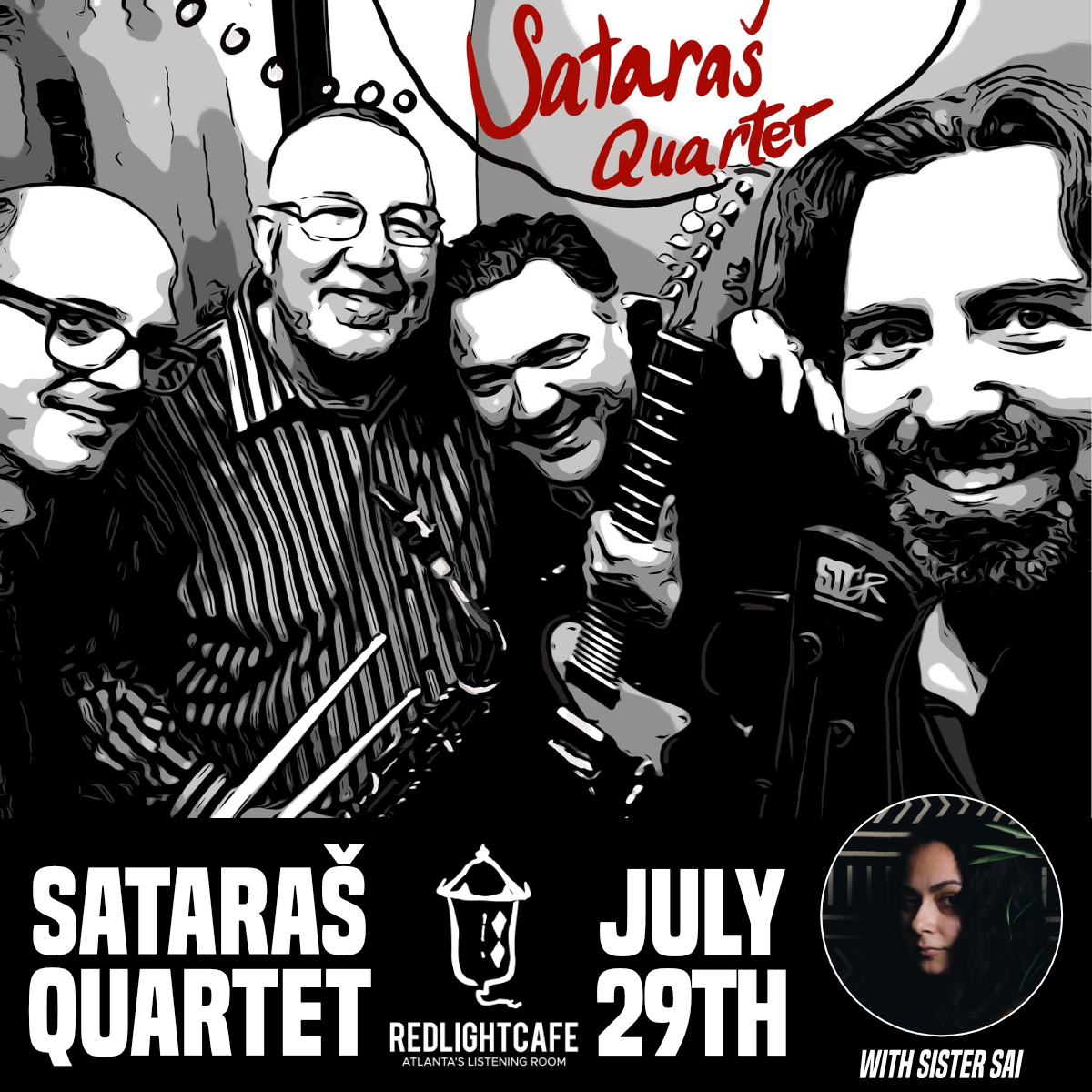 An Evening with Sataraš Quartet + Sister Sai — July 29, 2019 — Red Light Café, Atlanta, GA