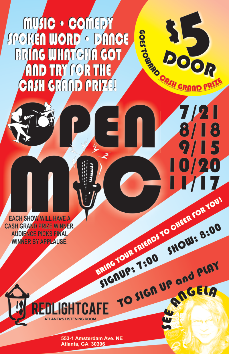 OPEN MIC NIGHT — July 21, 2019 — Red Light Café, Atlanta, GA