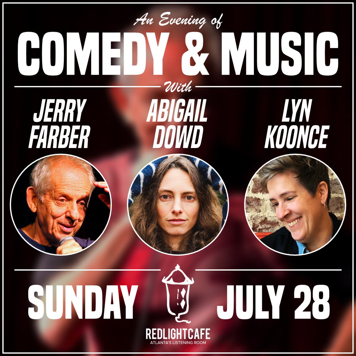An Evening of Comedy & Music with Jerry Farber + Abigail Dowd + Lyn Koonce — July 28, 2019 — Red Light Café, Atlanta, GA