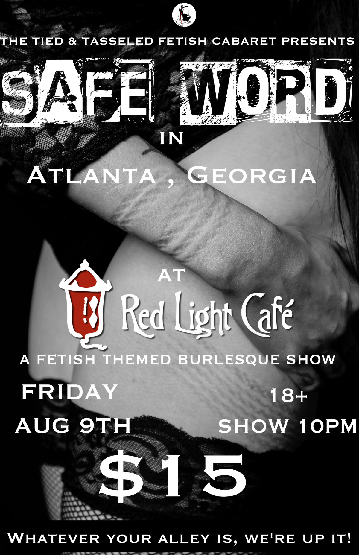 SAFE WORD: A Fetish Themed Burlesque Show presented by The Tied & Tasseled Fetish Cabaret — August 9, 2019 — Red Light Café, Atlanta, GA