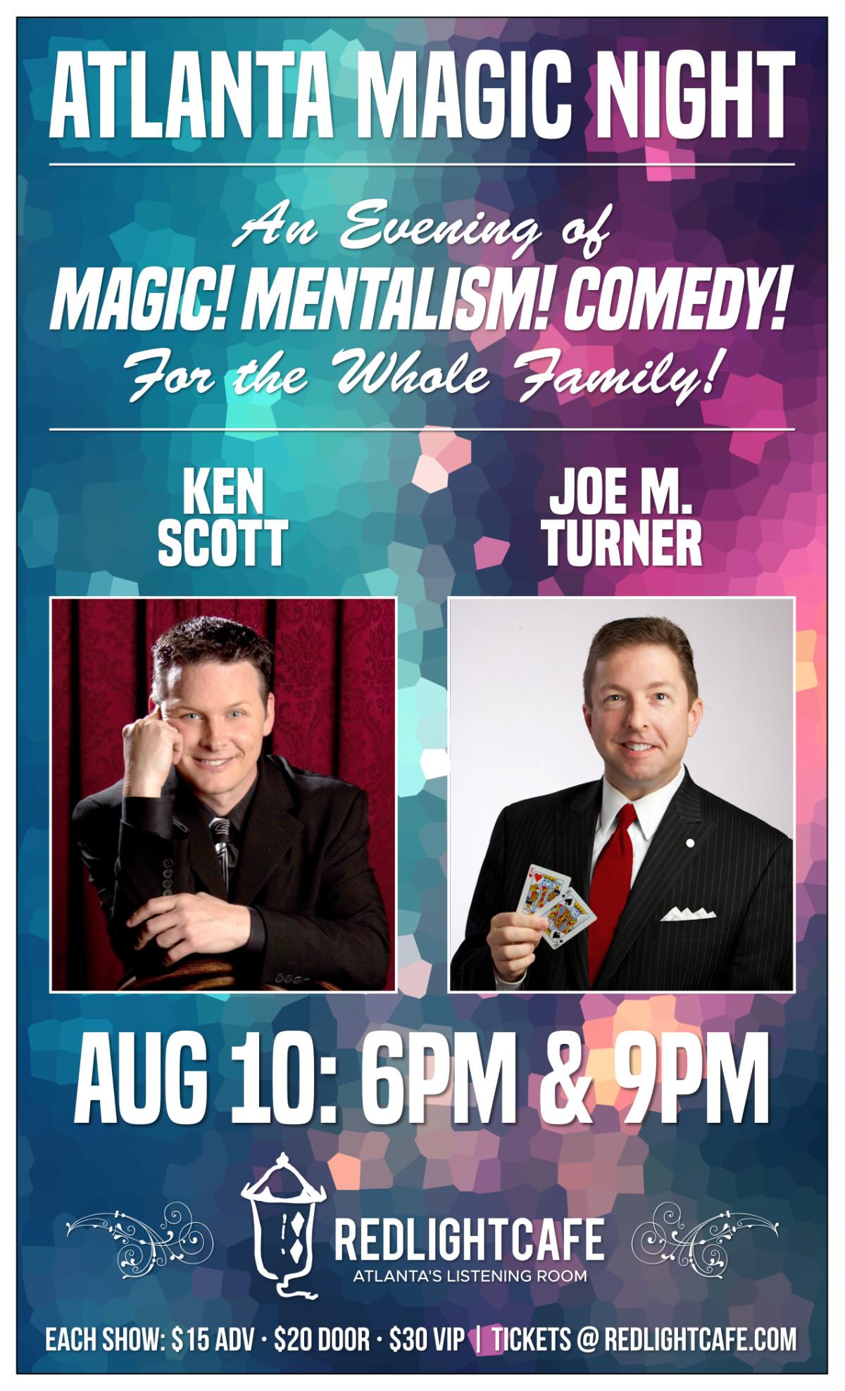 Atlanta Magic Night! w/ Ken Scott + Joe M. Turner - 9 PM SHOW — August 10, 2019 — Red Light Café, Atlanta, GA