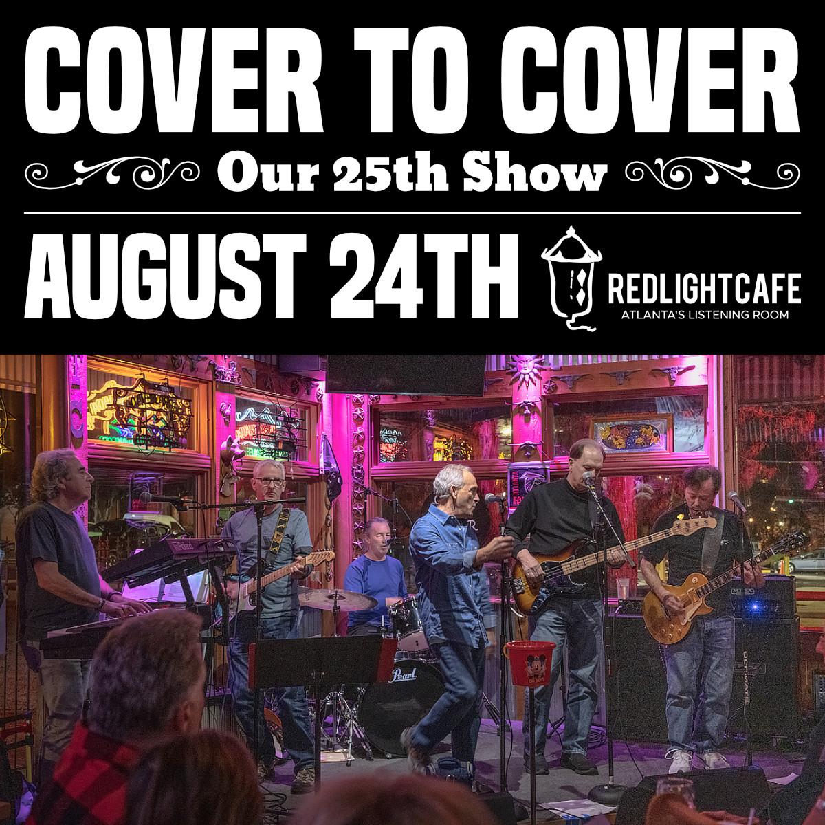 Cover to Cover: Our 25th Show! — August 24, 2019 — Red Light Café, Atlanta, GA