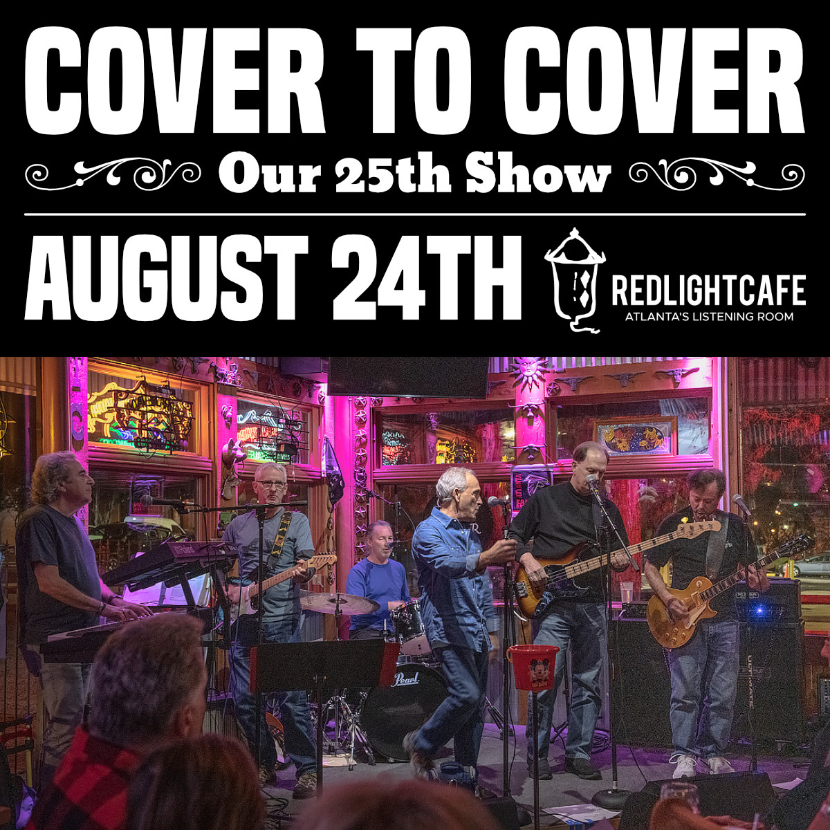 Cover to Cover: Our 25th Show! — August 24, 2019 — Red Light Café, Atlanta, GA