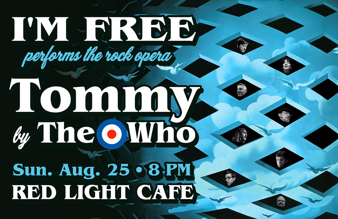 I'M FREE Plays THE WHO's Rock Opera TOMMY — August 25, 2019 — Red Light Café, Atlanta, GA