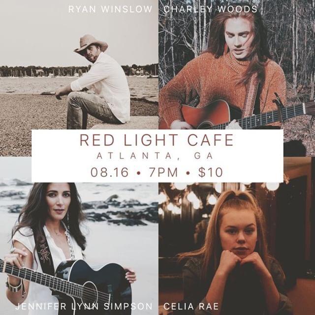 In The Round: Ryan Winslow + Charley Woods + Jennifer Lynn Simpson + Celia Rae — August 16, 2019 — Red Light Café, Atlanta, GA