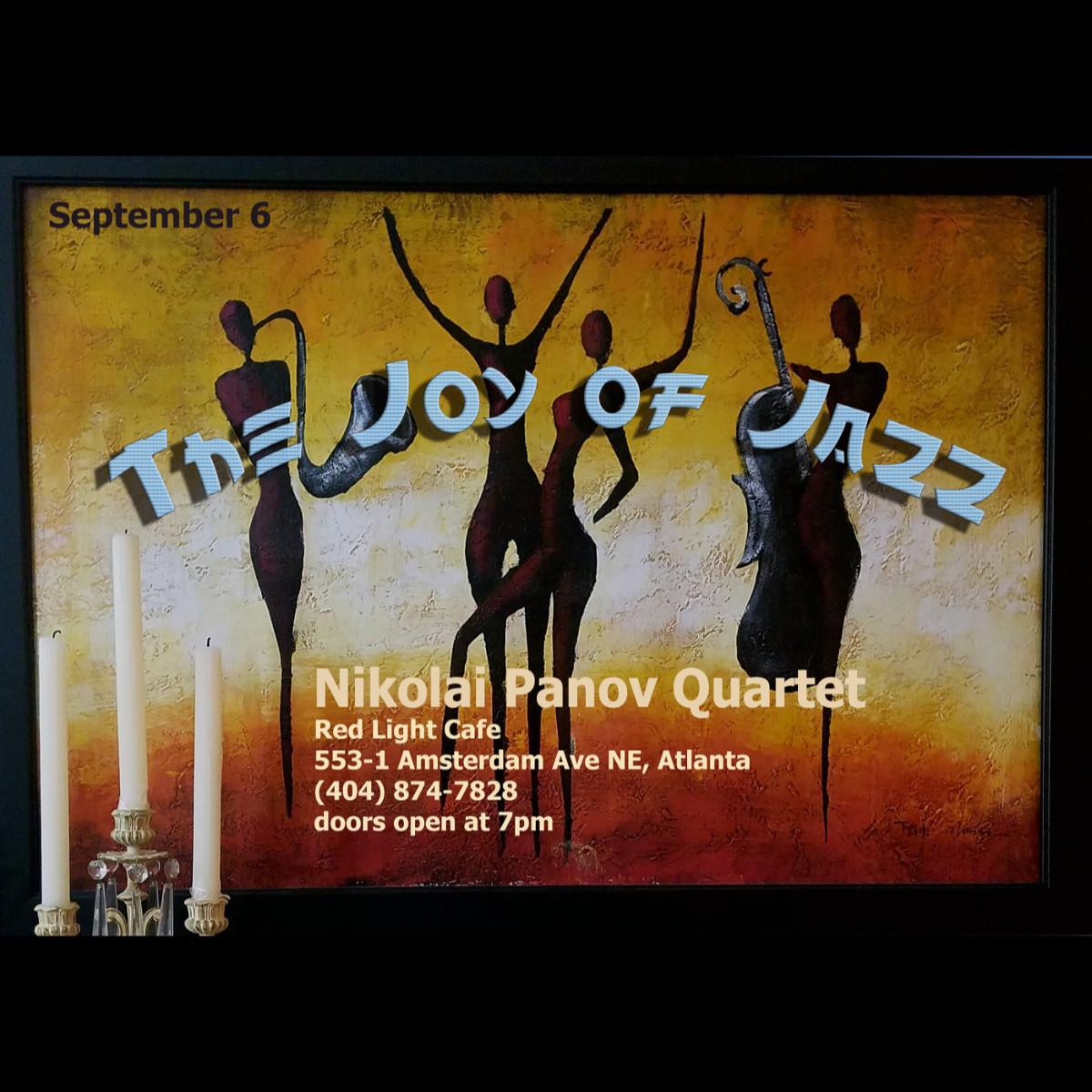 Nikolai Panov Quartet: The Joy of Jazz — September 6, 2019 — Red Light Café, Atlanta, GA