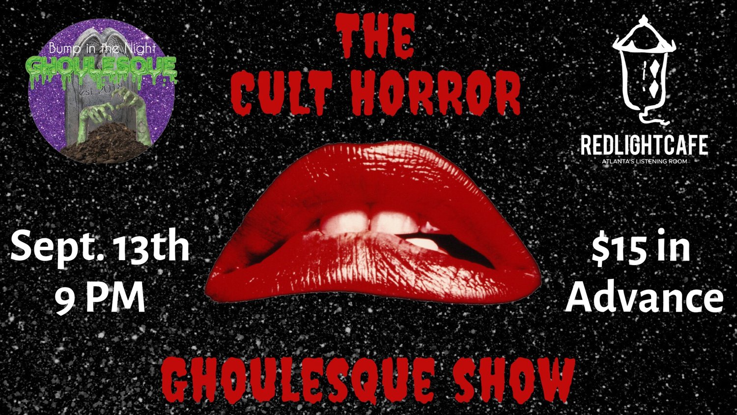 The Cult Horror Ghoulesque Show — September 13, 2019 — Red Light Café, Atlanta, GA