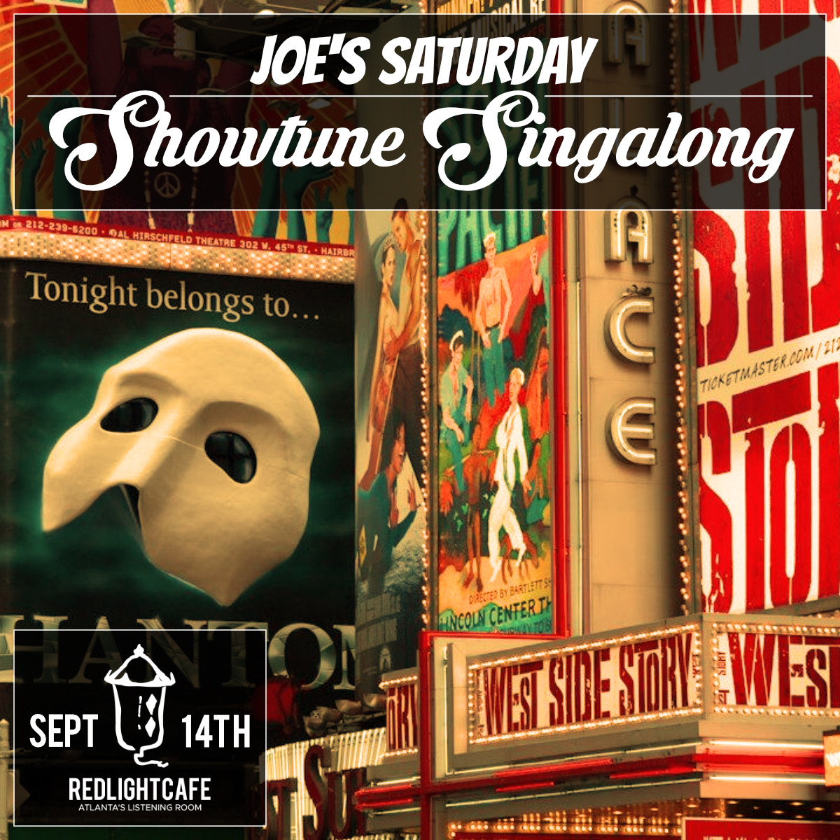 Joe's Saturday Showtune Singalong — September 14, 2019 — Red Light Café, Atlanta, GA