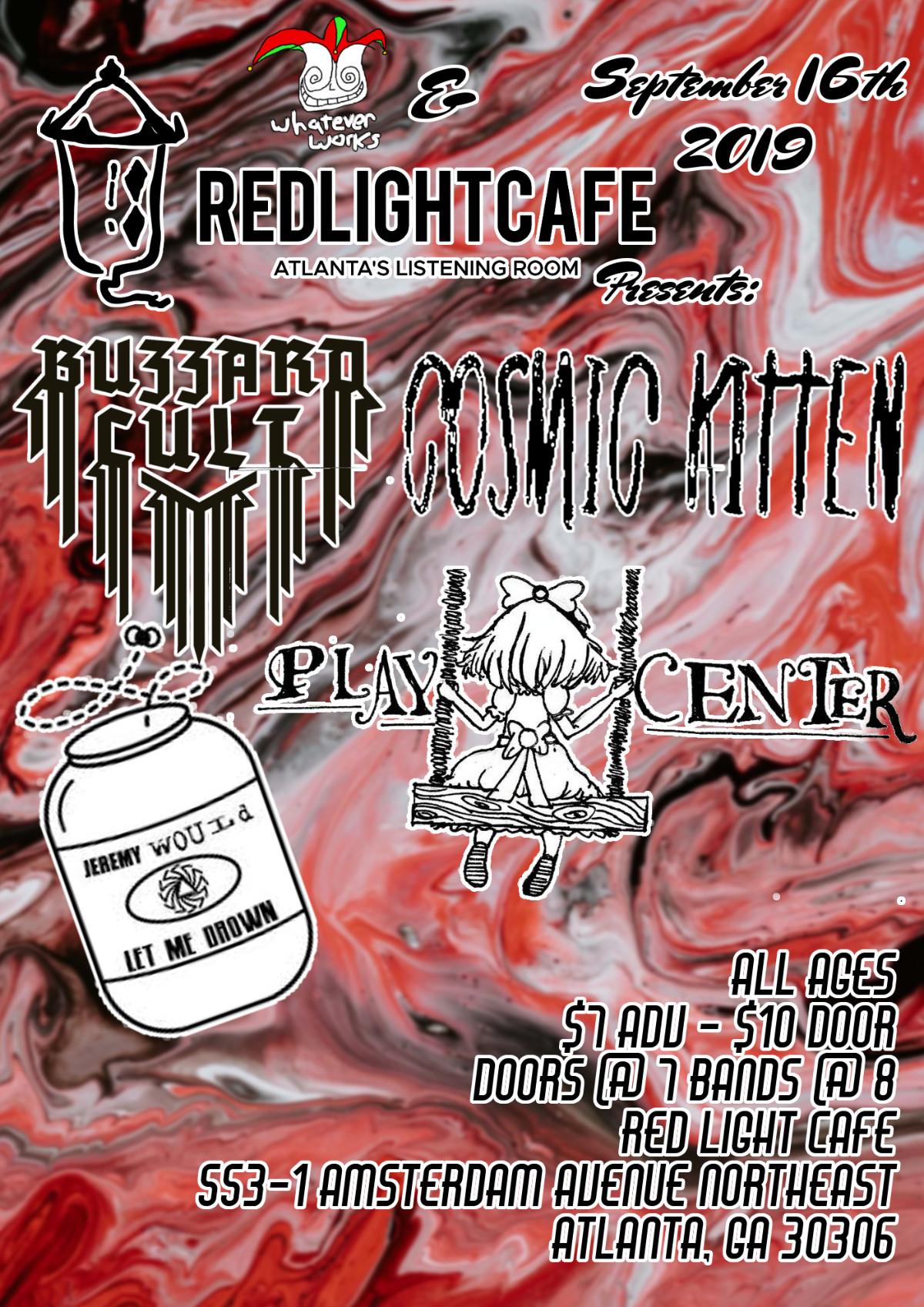 Play Center + Jeremy Would Let Me Drown + Cosmic Kitten + Buzzard Cult — September 16, 2019 — Red Light Café, Atlanta, GA