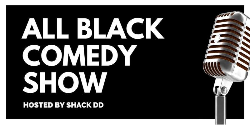 All Black Comedy Show — September 28, 2019 — Red Light Café, Atlanta, GA