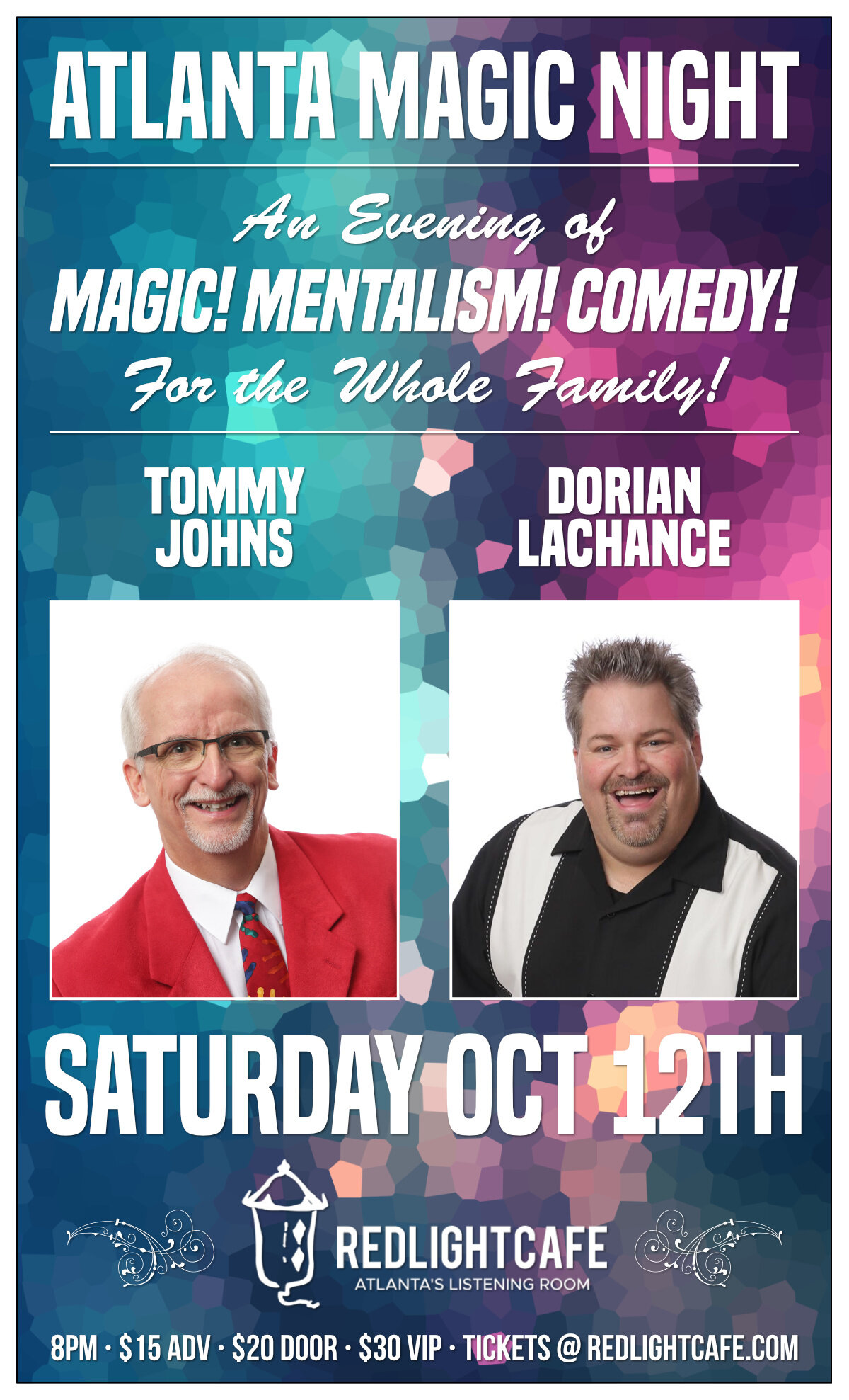 Atlanta Magic Night! w/ Tommy Johns + Dorian LaChance — October 12, 2019 — Red Light Café, Atlanta, GA