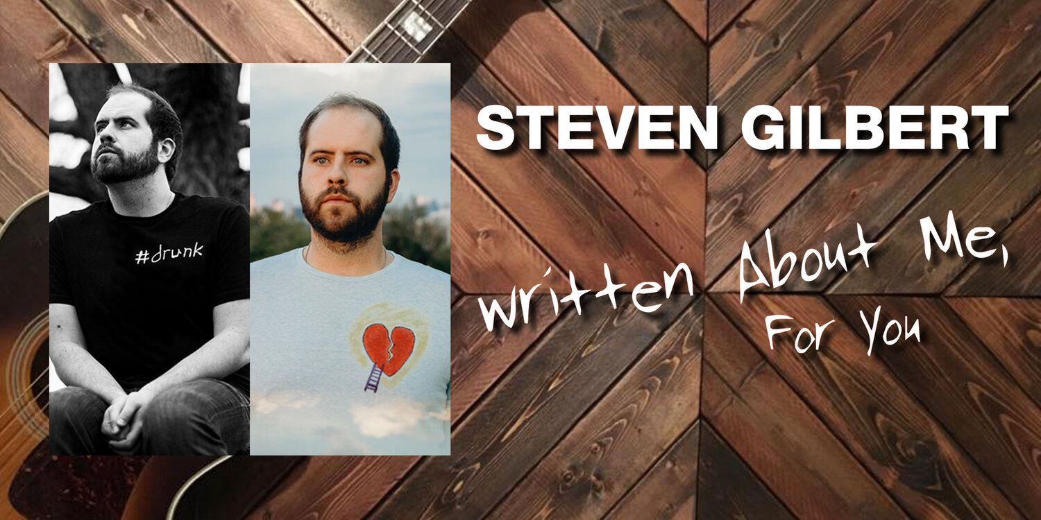 Steven Gilbert's Written About Me, for You Tour — October 21, 2019 — Red Light Café, Atlanta, GA