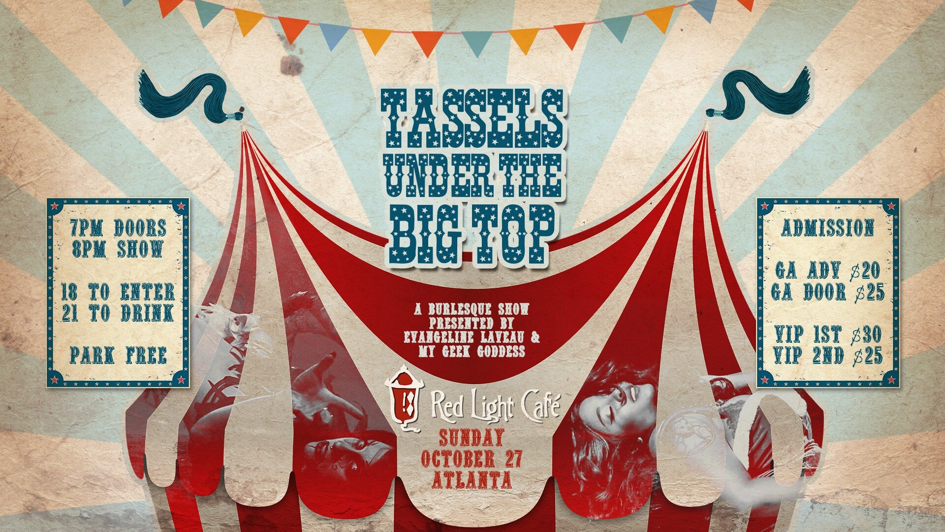 Tassels Under The Big Top: Burlesque Variety Show — October 27, 2019 — Red Light Café, Atlanta, GA