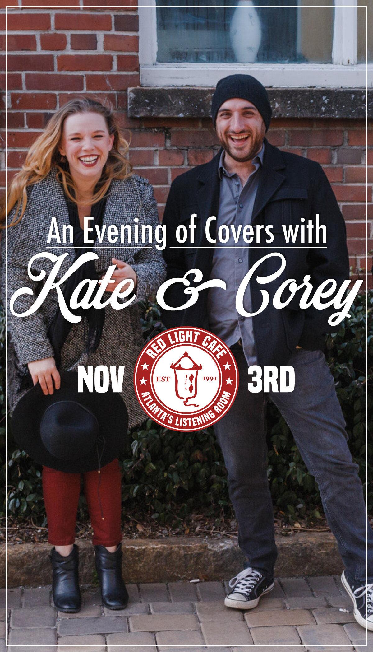 An Evening of Covers with Kate & Corey — November 3, 2019 — Red Light Café, Atlanta, GA