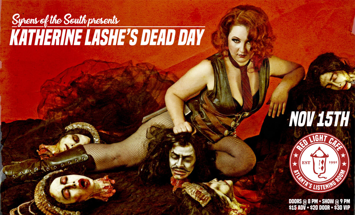 Katherine Lashe's Dead Day presented by Syrens of the South — November 15, 2019 — Red Light Café, Atlanta, GA