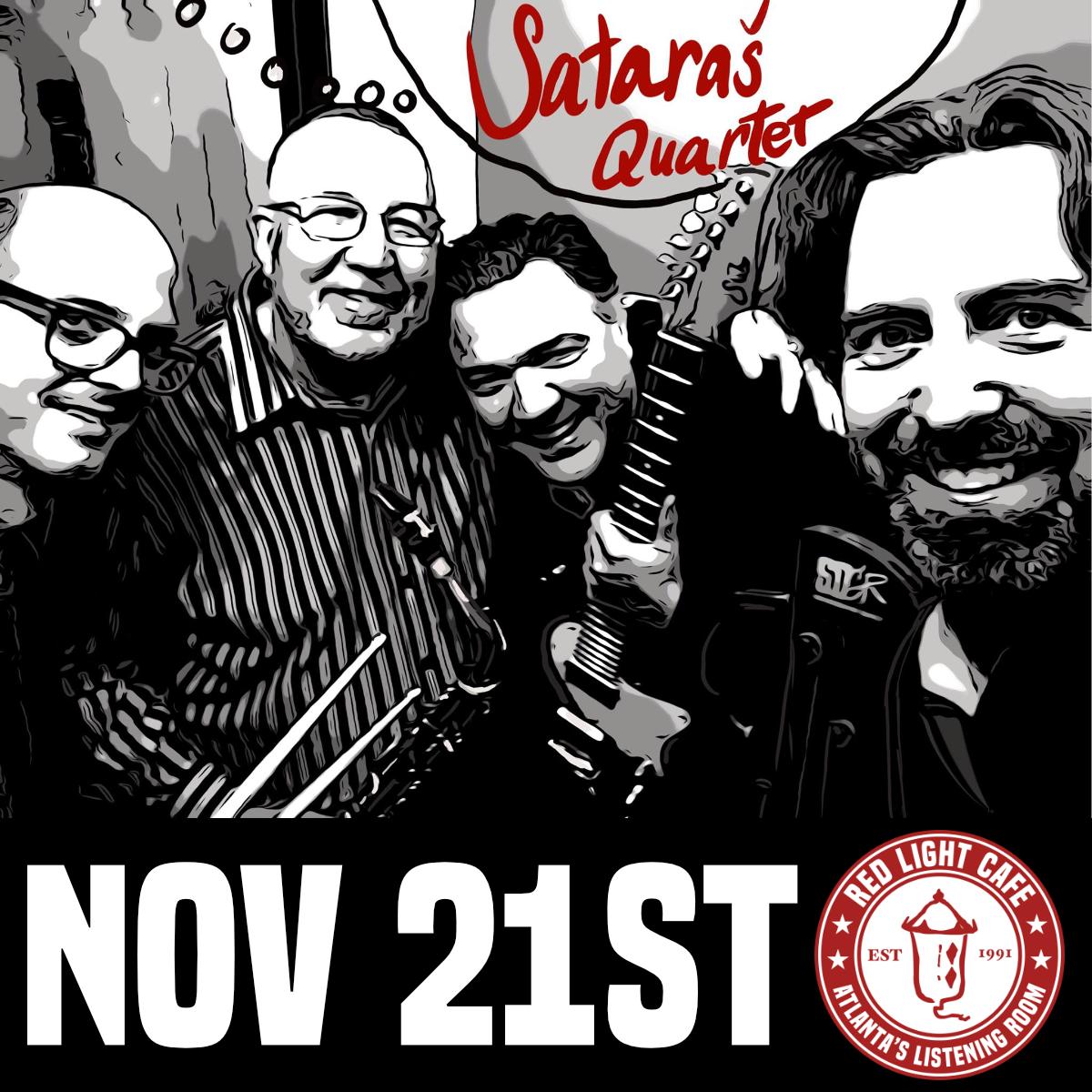 An Evening with Sataraš Quartet — November 21, 2019 — Red Light Café, Atlanta, GA