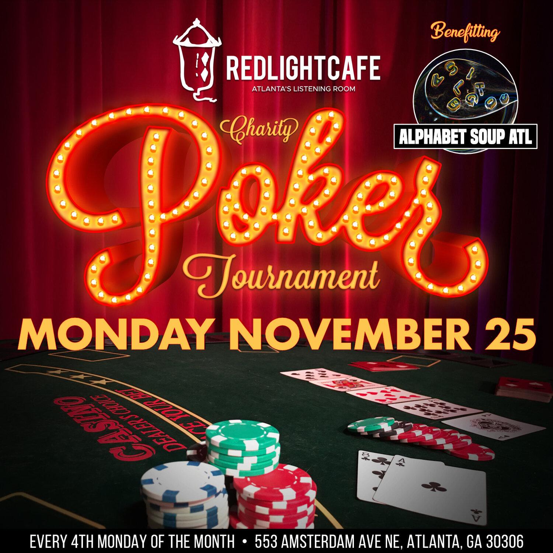 RLC Charity Poker Tournament benefitting Alphabet Soup Atlanta — November 25, 2019 — Red Light Café, Atlanta, GA