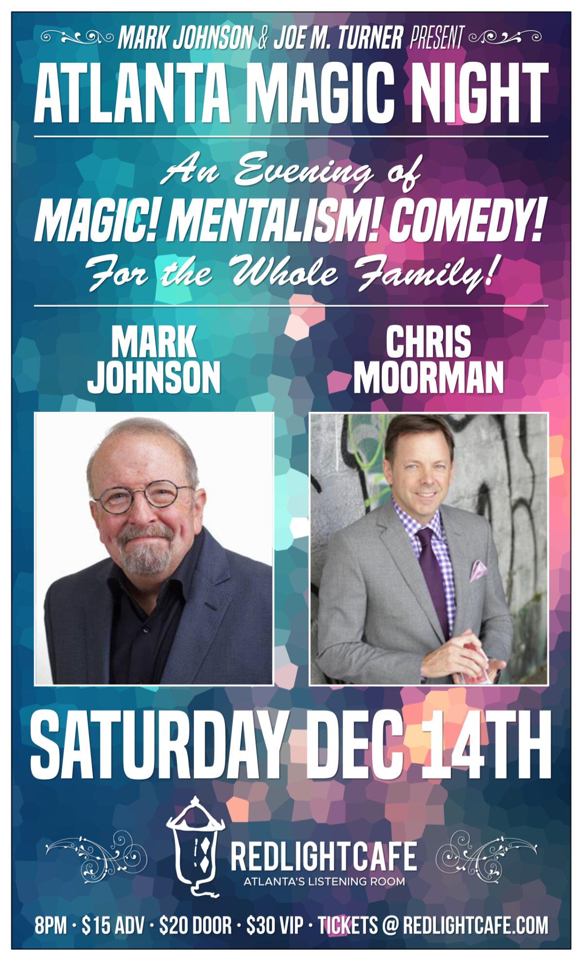 Atlanta Magic Night! w/ Mark Johnson + Chris Moorman — December 14, 2019 — Red Light Café, Atlanta, GA