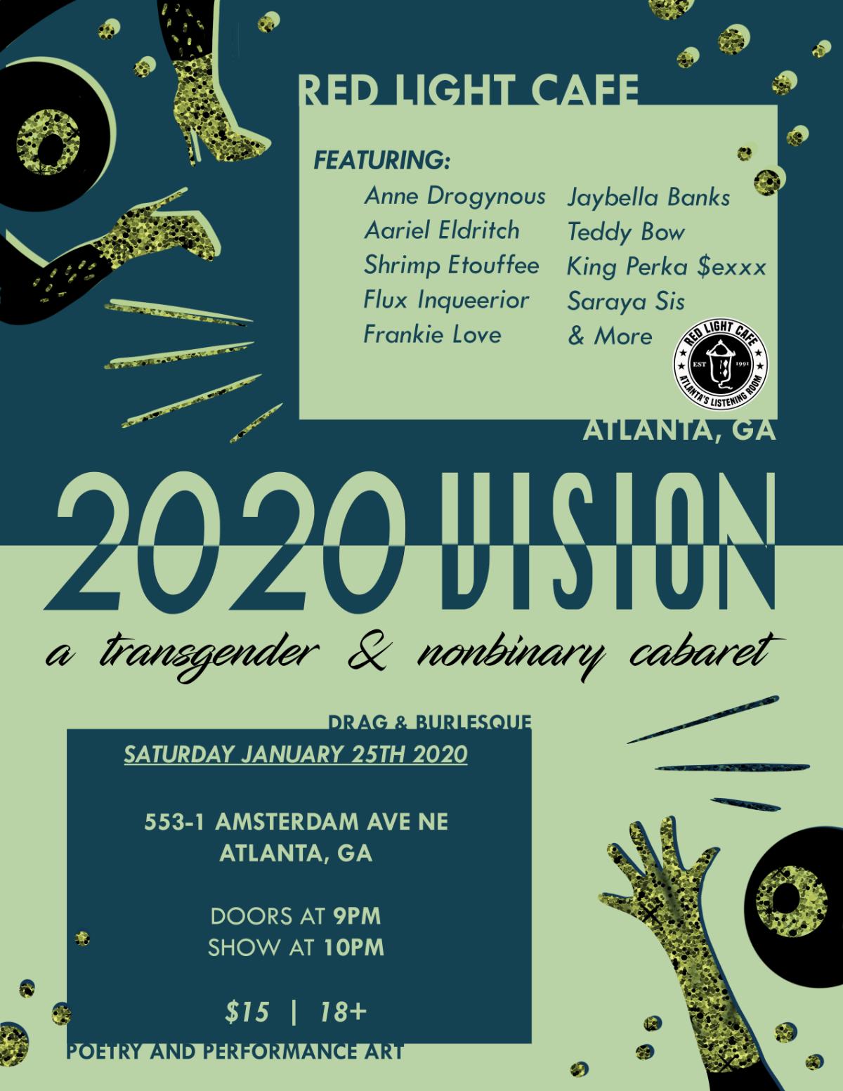 2020 Vision: A Transgender and Non-Binary Cabaret Showcase — January 25, 2020 — Red Light Café, Atlanta, GA