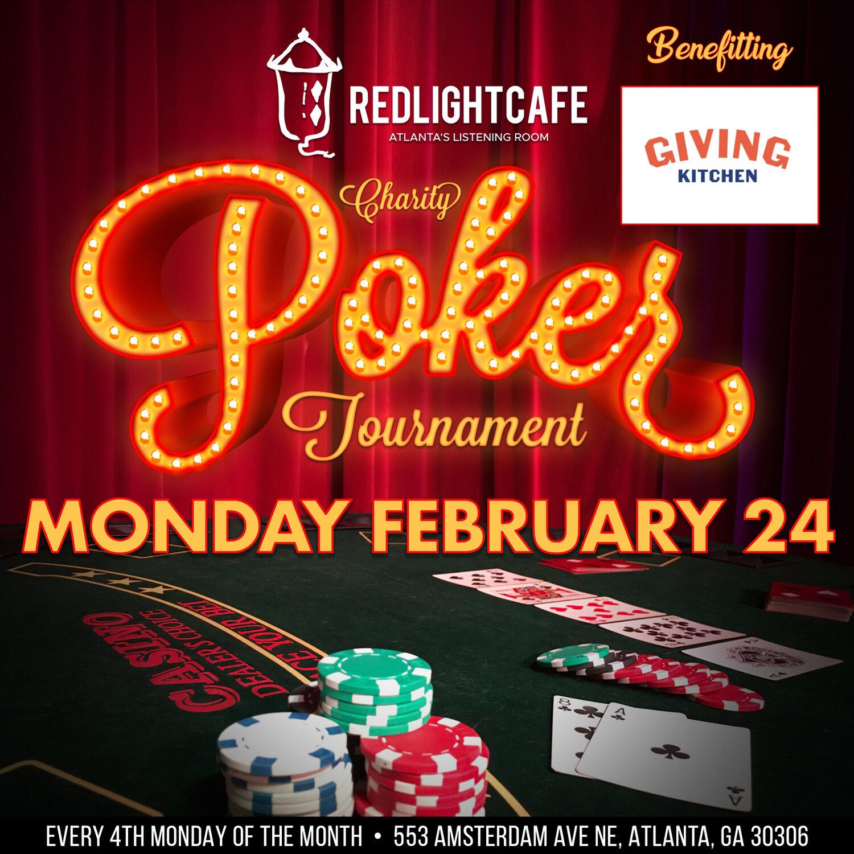 RLC Charity Poker Tournament:  Giving Kitchen — February 24, 2020 — Red Light Café, Atlanta, GA