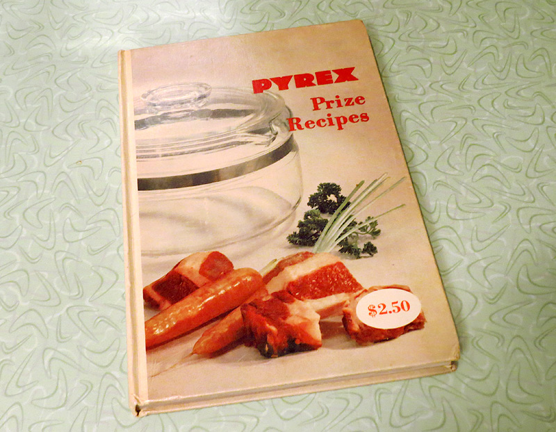 My Pyrex Cookbook with the original price tag of $2.50. I'm happy to report that I paid less than that for the book.