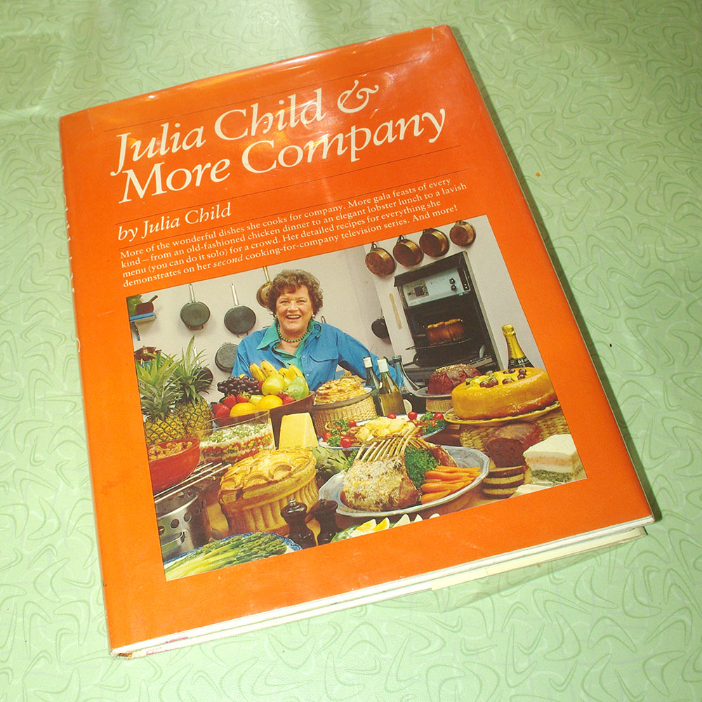 """""""Julia Child & More Company"""", published in 1979"""