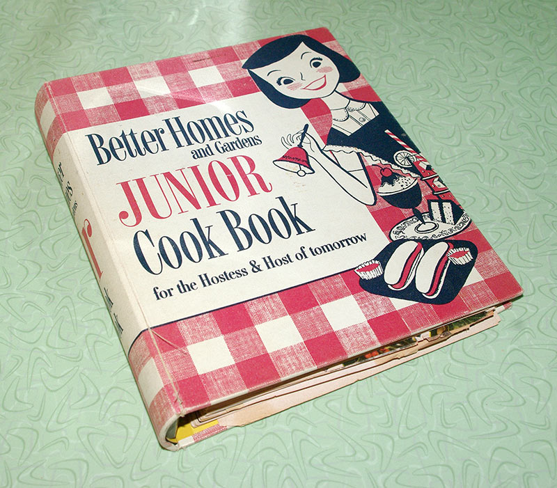 """""""Better Homes and Gardens Junior Cook Book for the Hostess and Host of Tomorrow""""."""