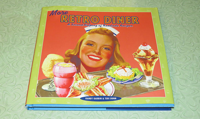 """""""More Retro Diner: A Second Helping of Roadside Recipes""""."""