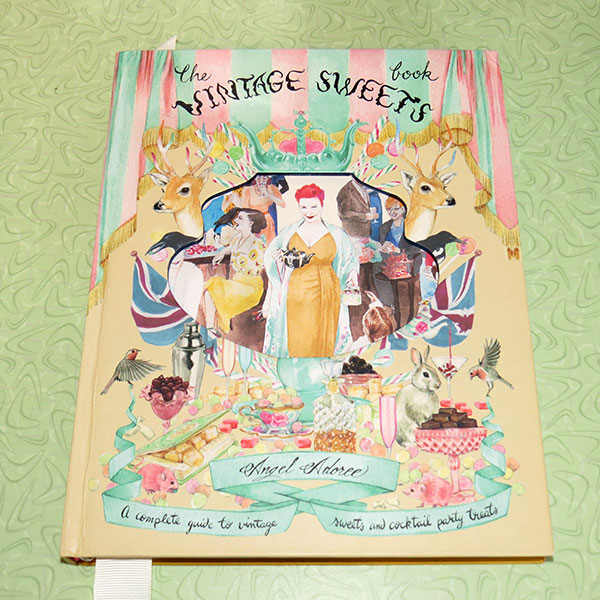 """""""The Vintage Sweets Book"""" by Angel Adoree, published in 2013"""