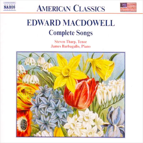 Edward MacDowell:  Complete Songs