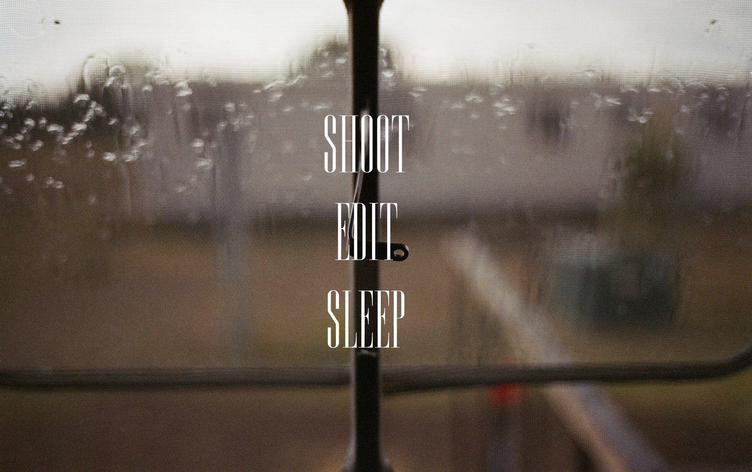 Shoot Edit Sleep.jpg