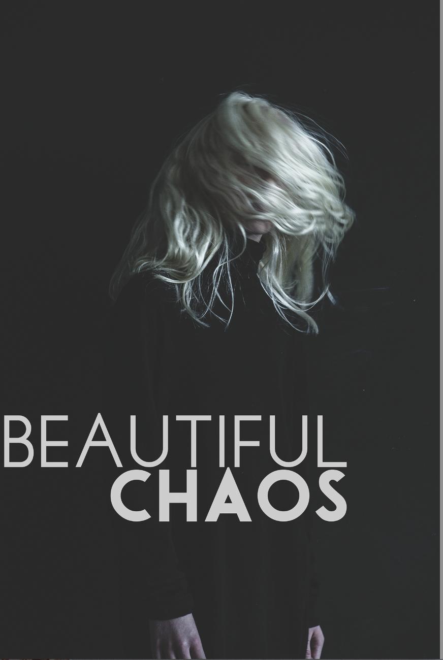 Beautiful Chaos.jpg