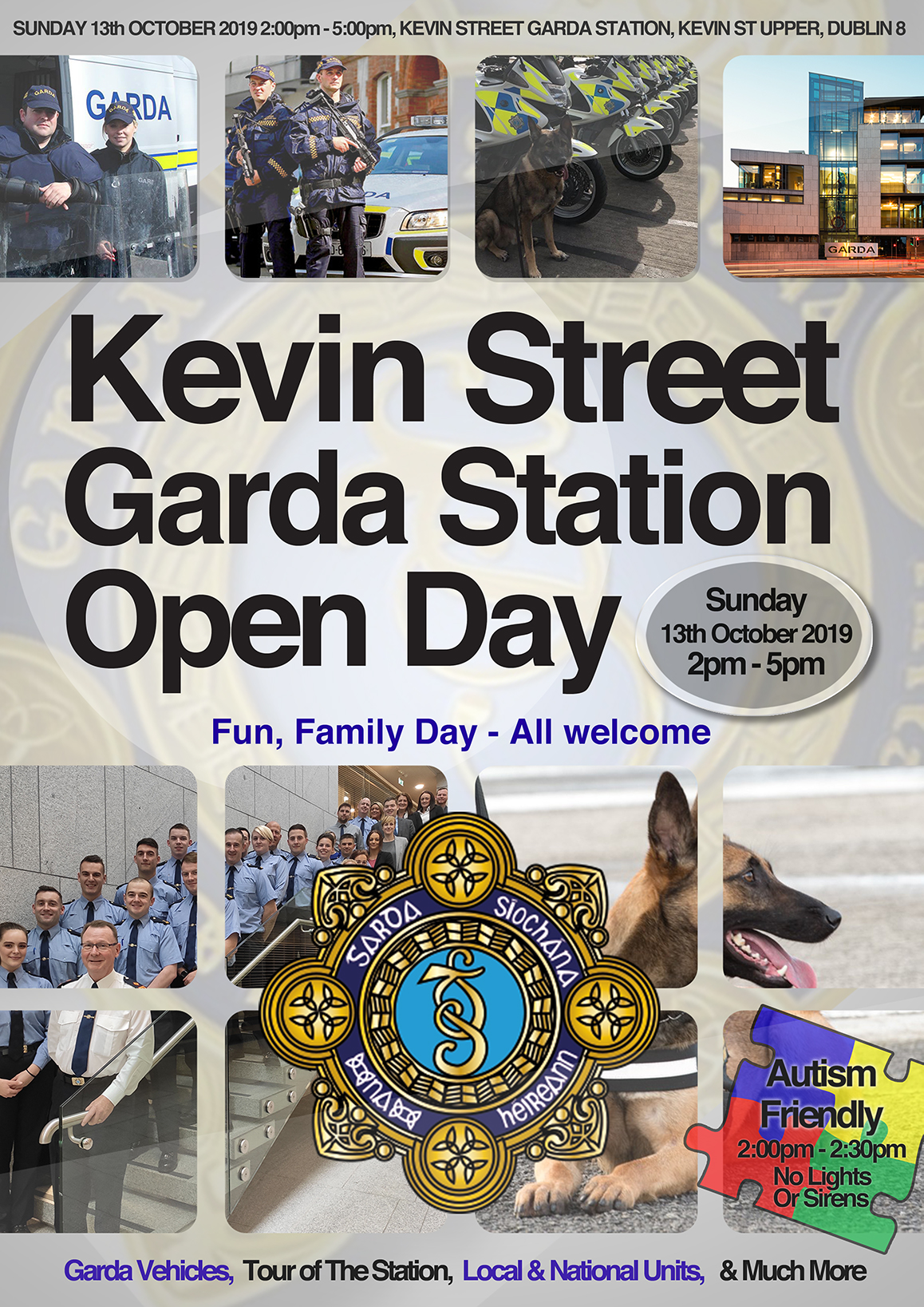 This Sunday, 13th October 2019, Superintendent John Gordon of Kevin Street Garda Divisional Headquarters is hosting a Station Open Day. The event will run from 2-5pm (Autism Friendly from 2-2:30pm [No Lights or Sirens]), during which time members of the public are invited to tour the station, meet with various local and national units (including Garda Dog Unit, Garda Armed Support Unit and many more), view and experience various Garda vehicles and equipment etc. This is a family event and everyone is welcome.