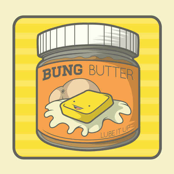 Bung Butter (I'm Sorry.)