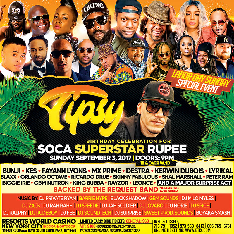When one of the legends in the soca industry decides to throw a birthday, you know it's going to be a movie! Head to Resort World Casino for Tipsy on Labor Day Sunday night.   Click  here  to purchase tickets