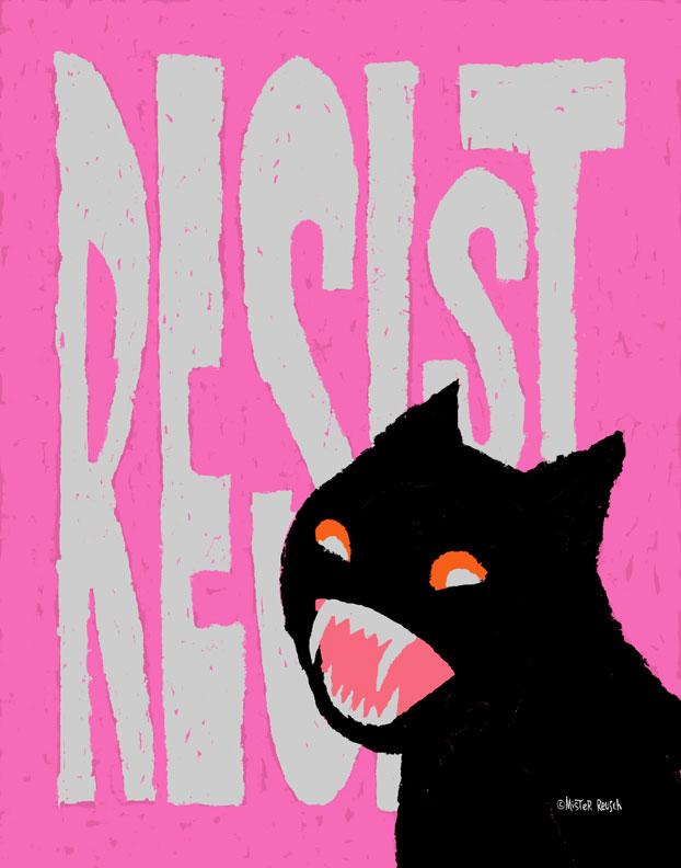 """""""RESIST"""" print"""
