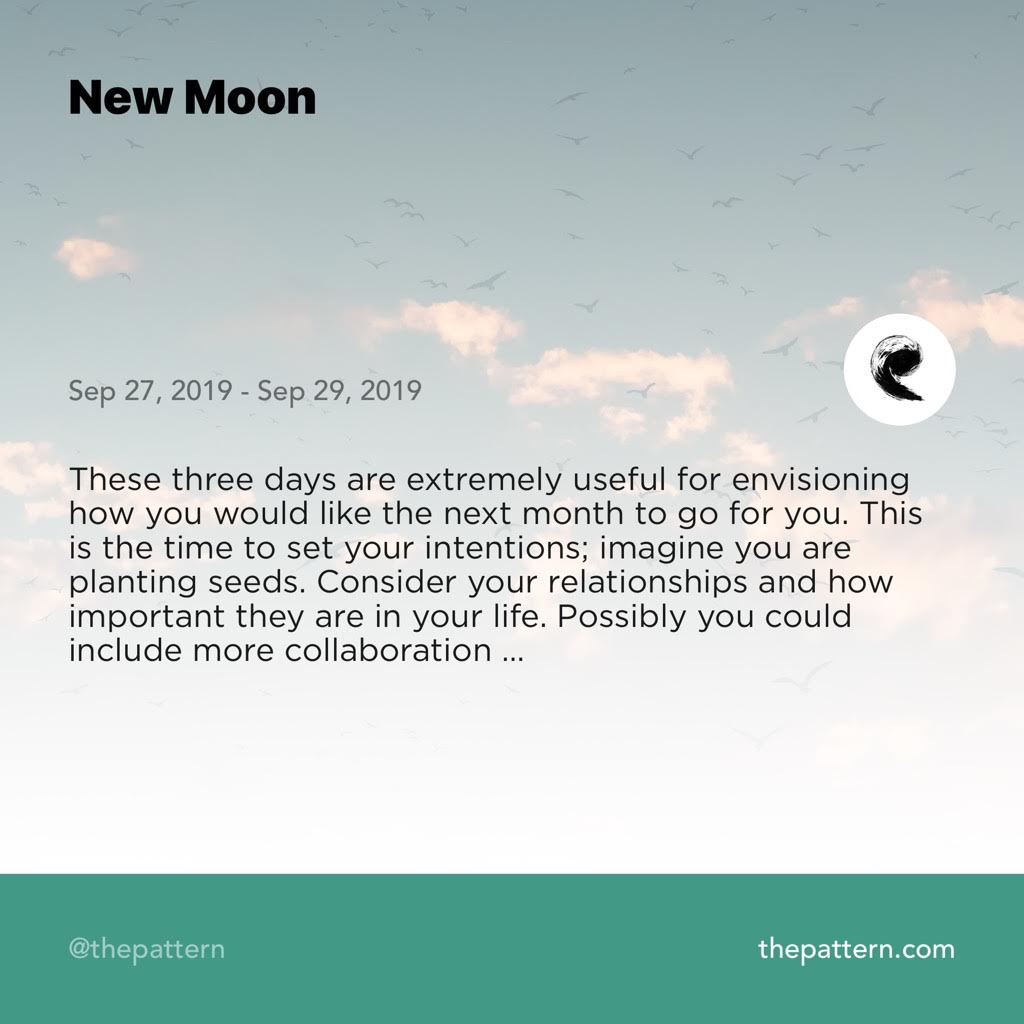 The Pattern - New Moon - September 27, 2019