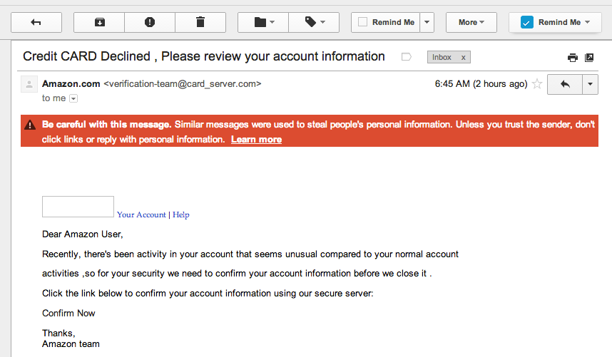 Gmail correctly identifies phishing email and removesnefarious links.