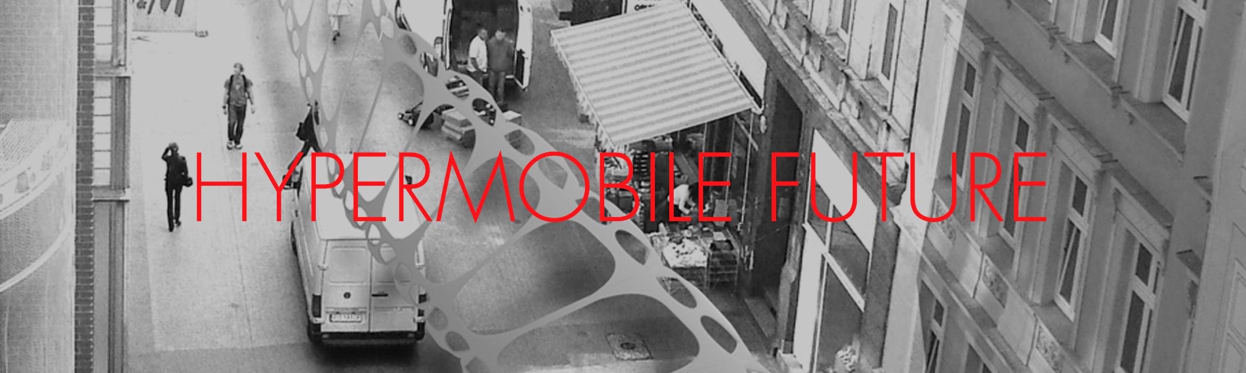 Hypermobile Future
