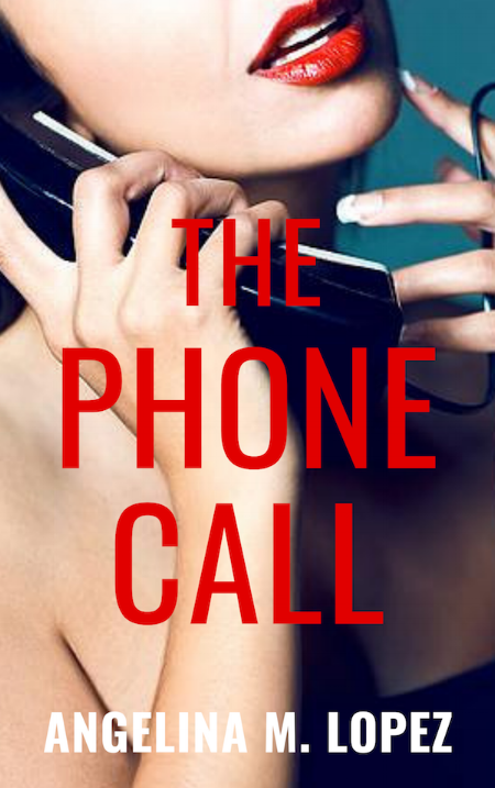 ThePhoneCall_AngelinaMLopez.png