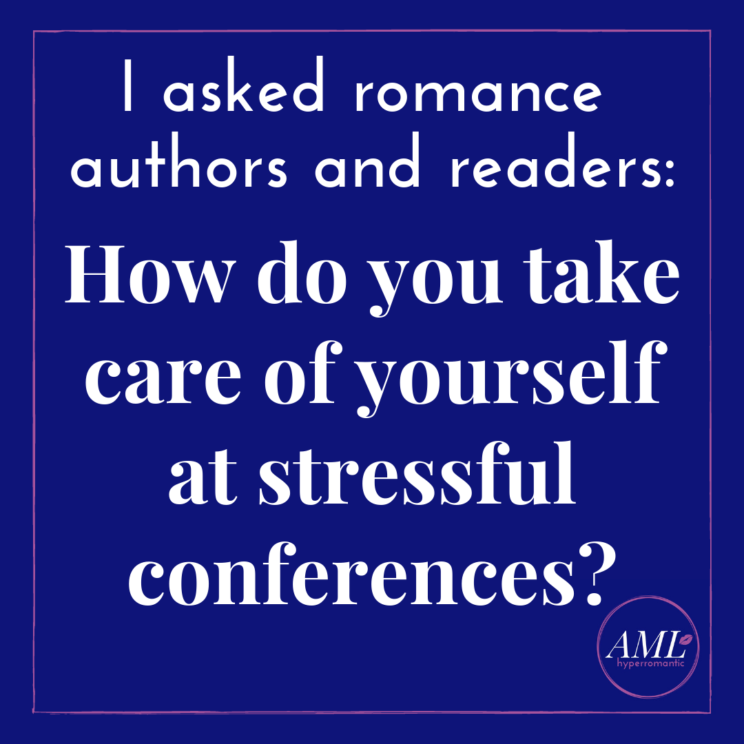 Self-Care for Authors at Conferences and Conventions