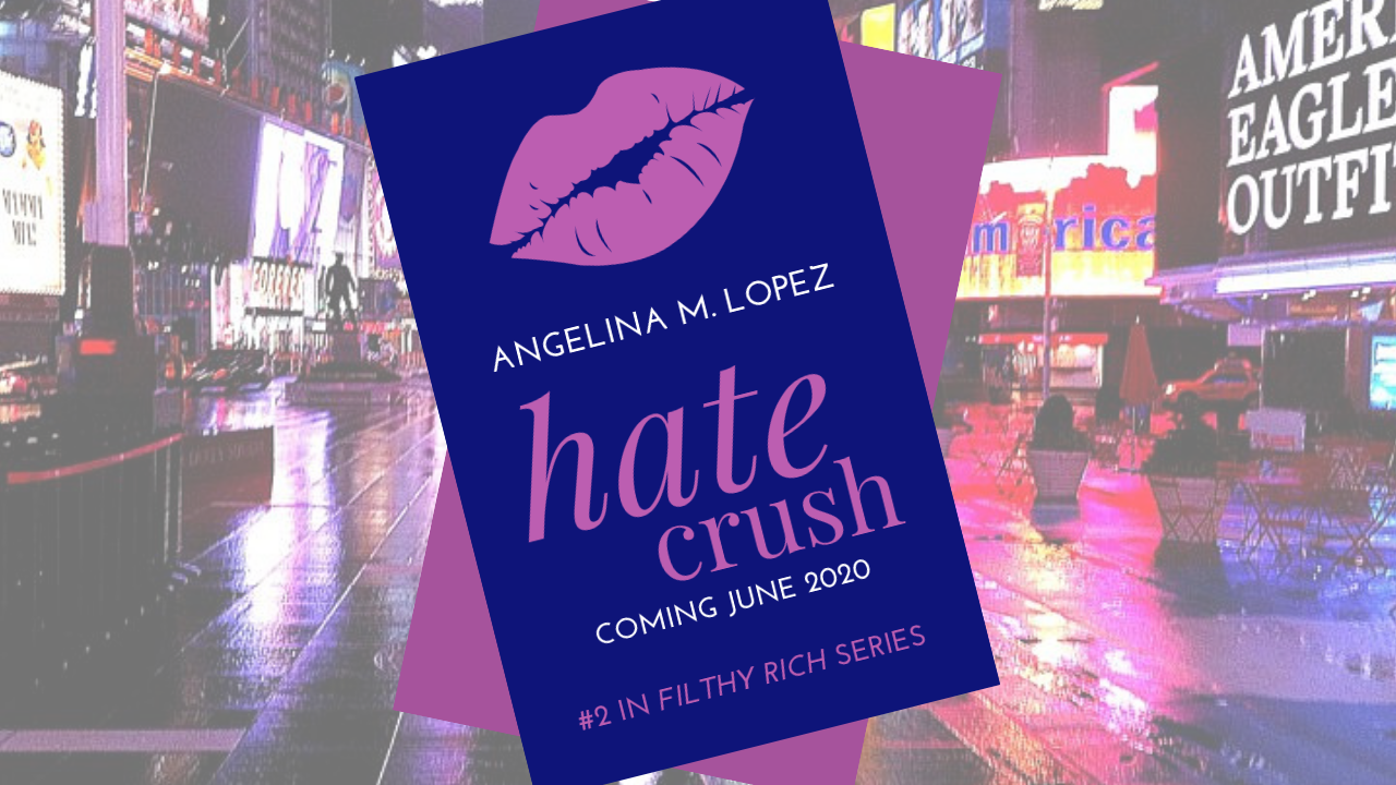 Hate Crush    coming June 2020. Cover coming soon.