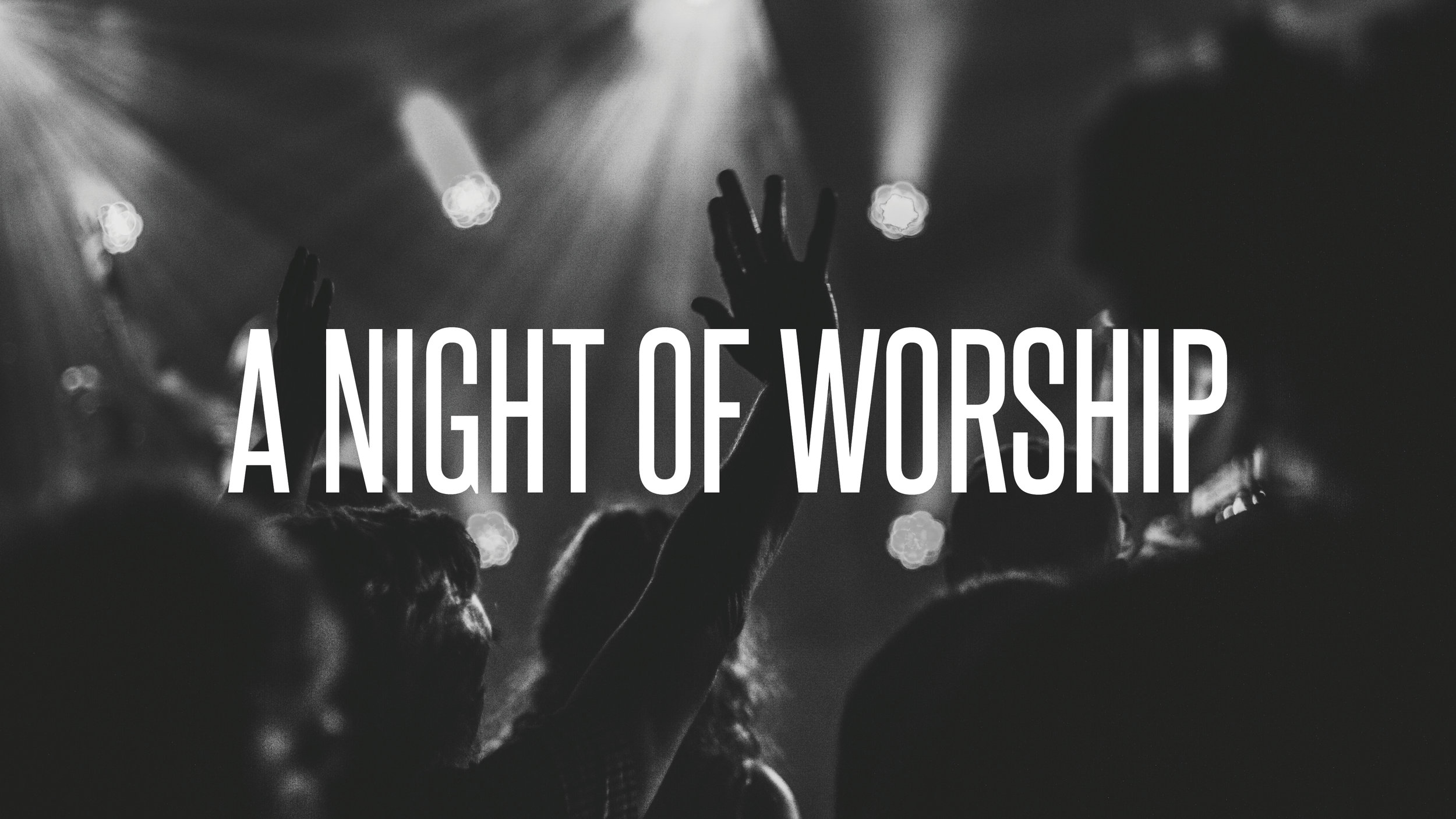 A Night of Worship Slide.jpg