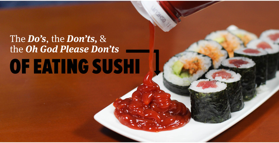 The Bold Italic — The Do's, the Don'ts, and the Oh God, Please Don'ts of Eating Sushi