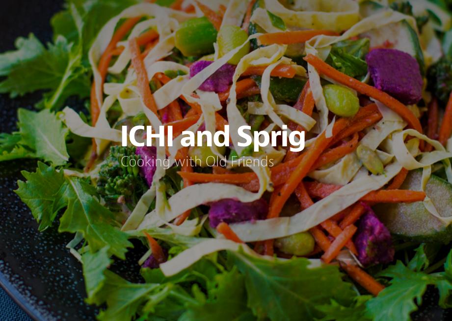 Medium  — ICHI and Sprig