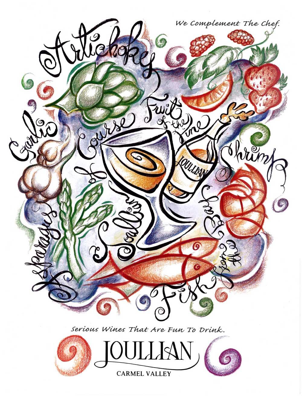 Joullian Poster & Ad for Dining Magazine   Client:  Joullian Vineyards via Jordan Associates  Medium:   Mixed Media